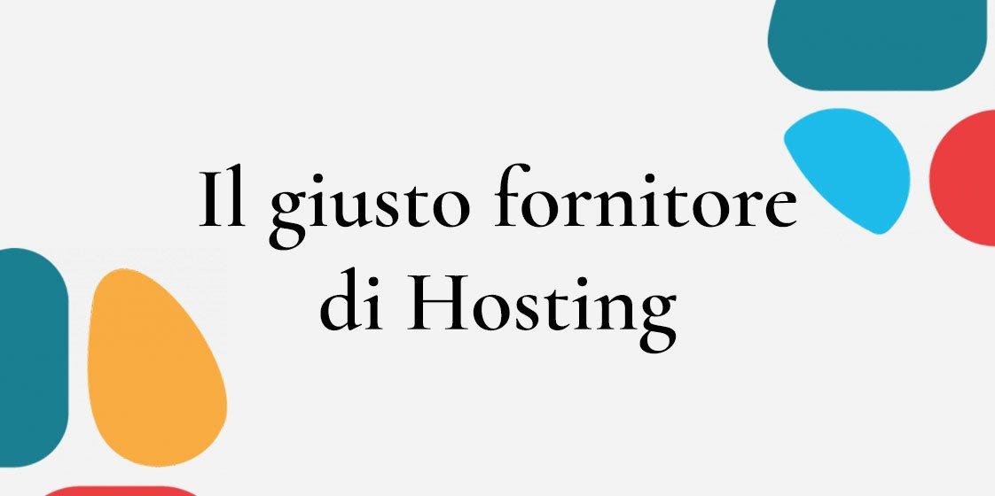 Come Scegliere il Giusto Fornitore di Hosting