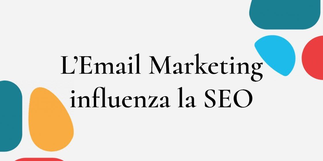 Relazioni tra email marketing e SEO