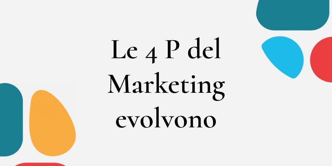 Le 4 P del marketing che dovresti conoscere