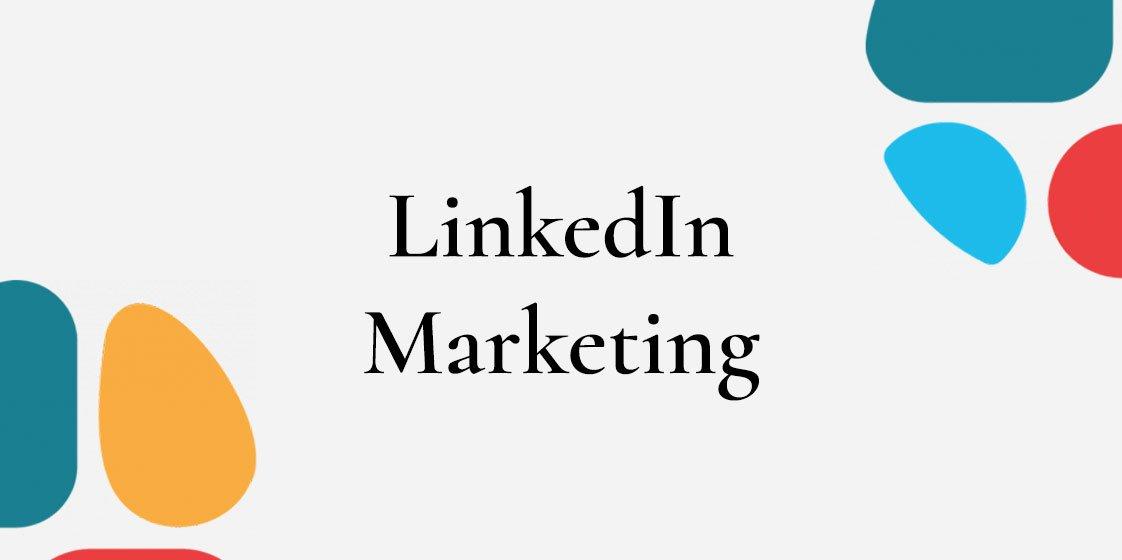 LinkedIn Marketing: come integrarlo nella propria strategia digitale